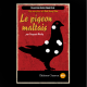 Le Magnifique, Le Pigeon Maltais